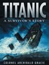 Titanic (eBook): A Survivor's Story