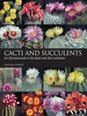 Cacti and Succulents (eBook): An Illustrated Guide to the Plants and Their Cultivation