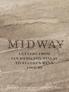 Midway (eBook): Letters from Ian Hamilton Finlay to Stephen Bann 1964-69