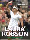 Laura Robson (eBook): The Biography