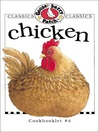 Chicken Cookbook (eBook): Gooseberry Patch Series, Book 4