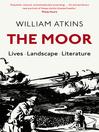 The Moor (eBook): Lives Landscape Literature