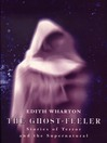 The Ghost Feeler (eBook)