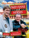 The Wit and Wisdom of Only Fools and Horses (eBook)