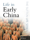 Life in Early China (eBook)