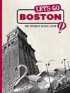 Let's Go Boston (eBook): The Student Travel Guide