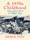 1970s Childhood (eBook): From Glam Rock to Happy Days