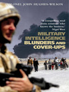 Military Intelligence Blunders and Cover-Ups (eBook): New Revised Edition