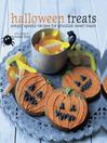 Halloween Treats (eBook): Simply spooky recipes for ghoulish sweet treats