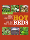 Hot Beds (eBook): How to Grow Early Crops Using an Age-old Technique