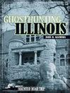 Ghosthunting Illinois (eBook)