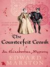 The Counterfeit Crank (eBook): Elizabethan Theater Series, Book 14