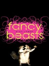 Fancy Beasts (eBook)