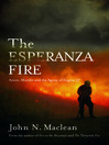 The Esperanza Fire (eBook): Arson, Murder, and the Agony of Engine 57