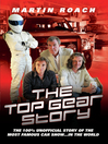 The Top Gear Story (eBook): The 100% Unofficial Story of the Most Famous Car Show... in the World
