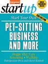 Start Your Own Pet-Sitting Business and More (eBook)