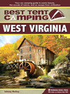 West Virginia (eBook): Your Car-Camping Guide to Scenic Beauty, the Sounds of Nature, and an Escape from Civilization