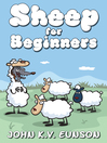 Sheep for Beginners (eBook): A dip into the world of wool