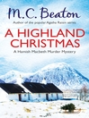 A Highland Christmas (eBook): Hamish Macbeth Mystery Series, Book 16