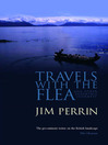 Travels with the Flea (eBook): And Other Eccentric Journeys