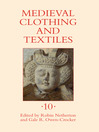 Medieval Clothing and Textiles 10 (eBook)