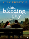This Bleeding City (eBook)