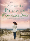 What Have I Done? (eBook): No Greater Love Series, Book 2