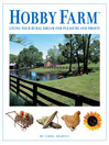 Hobby Farm (eBook): Living Your Rural Dream For Pleasure And Profit
