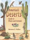 America's Deserts (eBook): Guide to Plants and Animals