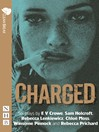 Charged (eBook): Six plays about women, crime and justice