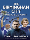 The Birmingham City Miscellany (eBook)