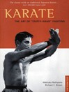 "Karate (eBook): The Art of ""Empty-Hand"" Fighting"