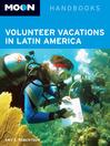 Moon Volunteer Vacations in Latin America (eBook)