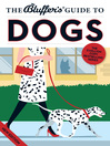The Bluffer's Guide to Dogs (eBook)
