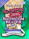 Uncle John's All-Purpose Extra Strength Bathroom Reader (eBook)