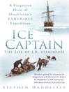 Ice Captain (eBook): The Life of Endurance Expedition's Other Hero, Joseph Russell Stenhouse