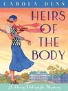 Heirs of the Body (eBook): Daisy Dalrymple Series, Book 21