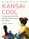 Kansai Cool (eBook): A Journey into the Cultural Heartland of Japan