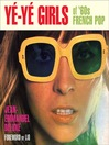 Yé-Yé Girls of '60s French Pop (eBook)