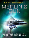 Mammoth Books presents Merlin's Gun (eBook)