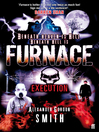 Execution (eBook): Furnace Series, Book 5