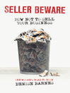 Seller Beware (eBook): How not to sell your business