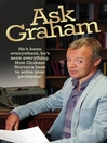 Ask Graham (eBook): He's Been Everywhere, He's Seen Everything. Now Graham Norton's Here to Solve Your Problems