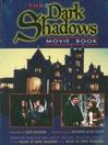 Dark Shadows Movie Book (eBook): House of Dark Shadows and Night of Dark Shadows