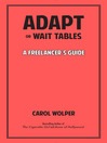 Adapt or Wait Tables (eBook): A Freelancer's Guide