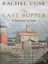 The Last Supper (eBook): A Summer in Italy