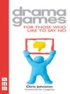 Drama Games for Those Who Like to Say No (eBook)