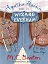 Agatha Raisin and the Wizard of Evesham (eBook): Agatha Raisin Mystery Series, Book 8