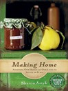 Making Home (eBook): Adapting Our Homes and Our Lives to Settle in Place