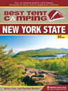 New York State (eBook): Your Car-Camping Guide to Scenic Beauty, the Sounds of Nature, and an Escape from Civilization